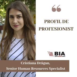 Cristiana Drăgan, Senior Human Resources Specialsit BIA HR